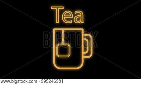 Mug Of Tea With A Tea Bag Inside On A Black Background, Vector Illustration, Neon. Tea With A Dispos