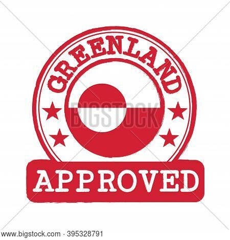 Vector Stamp Of Approved Logo With Greenland Flag In The Round Shape On The Center. Grunge Rubber Te