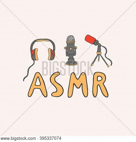 Asmr Logo, Emblem Including Equipment. Microphones And Headphones To Make Relaxing Sounds. Autonomou