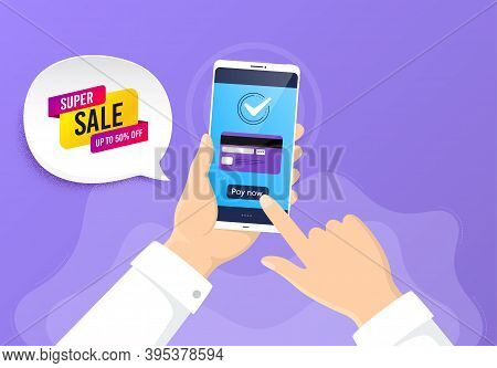 Super Sale Banner. Pay By Credit Card From Phone. Discount Sticker Shape. Coupon Bubble Icon. Super