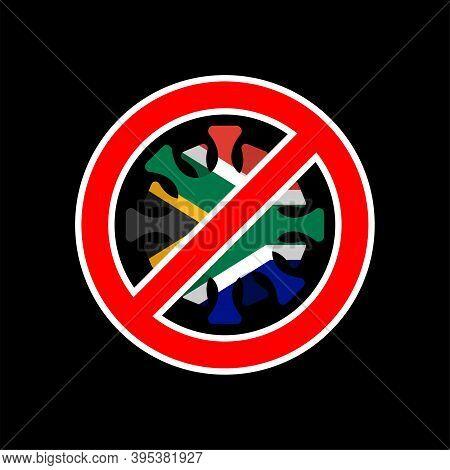 Stop Coronavirus In South Africa. Fighting Coronavirus In South Africa Flag And Covid-2019. World Ep