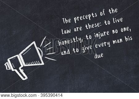 Chalk Drawing Of A Loudspeaker And Handwritten Wise Quotation On Black Chalkboard