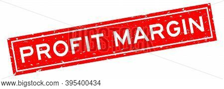Grunge Red Profit Margin Word Square Rubber Seal Stamp On White Background