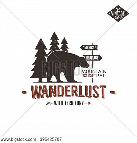 Vintage Wild Emblem. Retro Wilderness Patch. Typography And Rough Style. Wild Logo Or Badge With Let