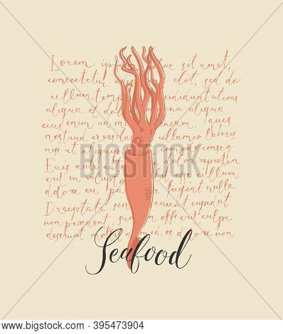 Vector Banner Or Menu For Seafood Restaurant Or Shop. Hand-drawn Illustration With A Squid And Inscr