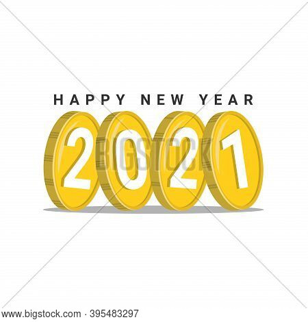 New Year 2021. Happy New Year 2021 In Coin Shape. The Number 2021 In Modern Concept. 2021 Text. 2021