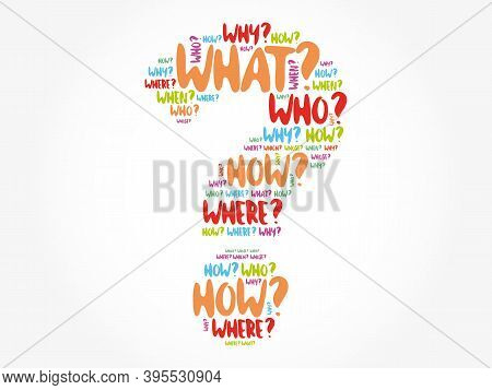 Question Mark - Questions Whose Answers Are Considered Basic In Information Gathering Or Problem Sol