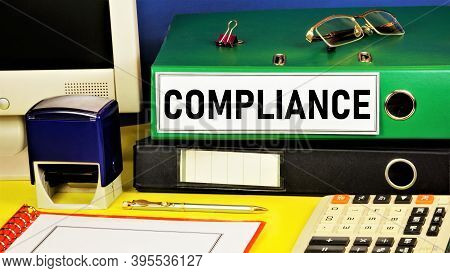 Compliance. Text Label On The Folder Office Of The Registrar. Important Knowledge For Future Perform