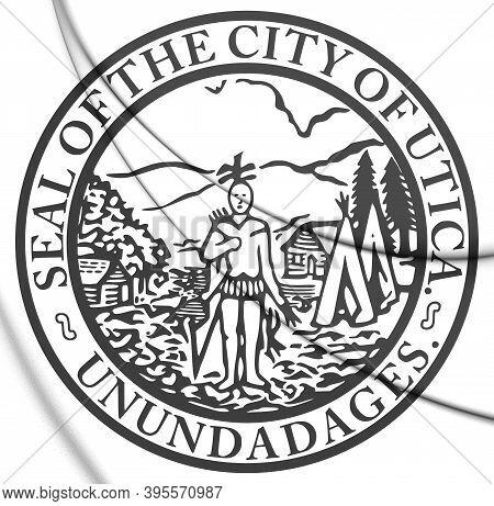 3d Seal Of Utica (new York), Usa. 3d Illustration.