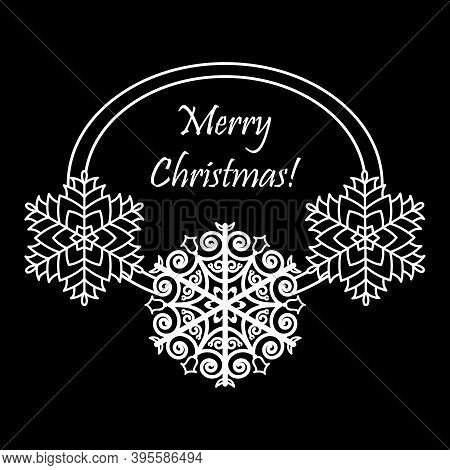 Xmas Card With Snowflakes. Beautiful Oval Frame With Three Snowflakes And Text Merry Christmas. Whit
