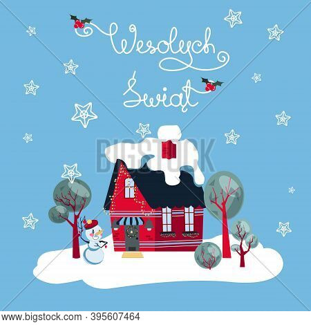 Wesolych Swiat Card Wishing Happy Holidays In Poish With A Festive Suburban House On Blue Background