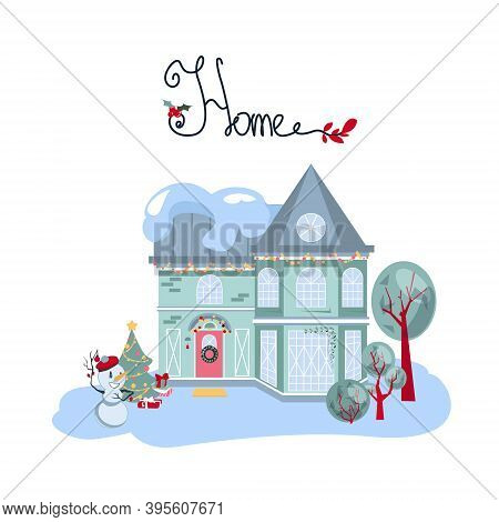 Cosy Suburban House Covered With Snow And Decorated For The Winter Holidays. Vector Illustration On
