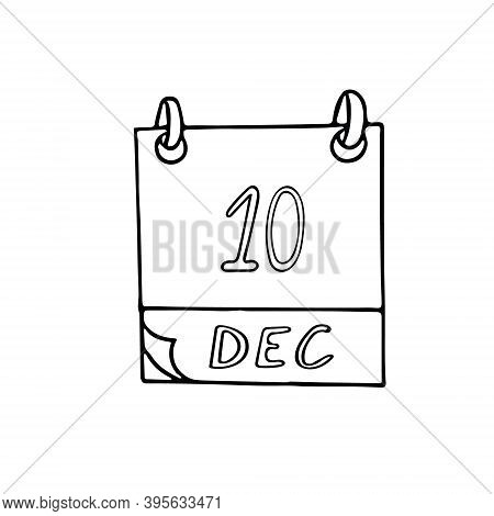 Calendar Hand Drawn In Doodle Style. December 10. Human Rights Day, Nobel Prize, World Football, Dat