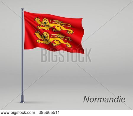 Waving Flag Of Normandie - Region Of France On Flagpole. Templat