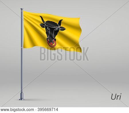 Waving Flag Of Uri - Canton Of Switzerland On Flagpole. Template