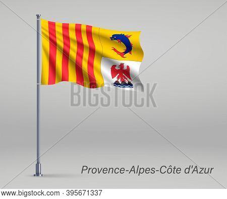 Waving Flag Of Provence-alpes-cote Dazur - Region Of France On