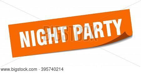 Night Party Sticker. Square Isolated Label Sign. Peeler