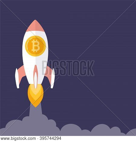 Bitcoin Is Growing, Concept With A Rocket. Blockchain Technologies, Bitcoins, Altcoins, Finance, Dig