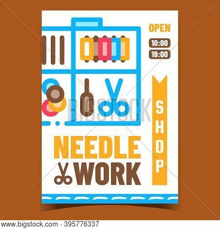 Needlework Shop Creative Promotion Banner Vector. Needlework Accessories Store, Scissors And Needles