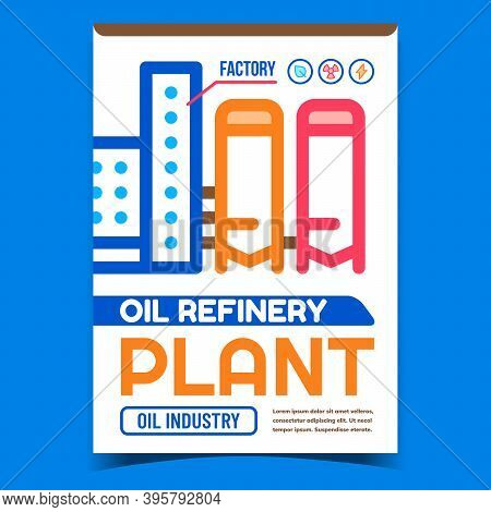 Oil Refinery Plant Creative Promo Banner Vector. Oil-refinery Plant Building And Tank Advertising Po