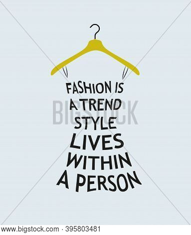 Fashion Stylish Woman Dress Made From A Quote