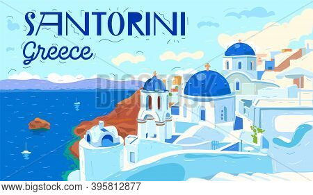 Santorini Island, Greece. Beautiful Traditional White Architecture And Greek Orthodox Churches With
