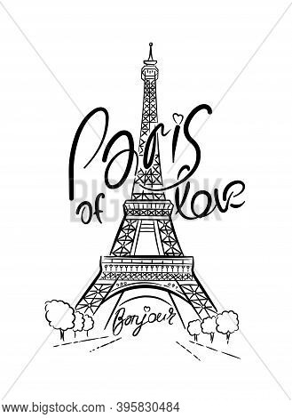 Eiffel Tower In Paris. Linear Drawing. Lettering, Calligraphy. Vector Line Illustration