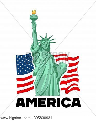 Statue Liberty, Nyc, Usa Symbol, Usa Flag. Vector Illustration