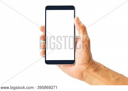 Hand Holding White Screen Mobile Phone Isolated On White Background With Clipping Path
