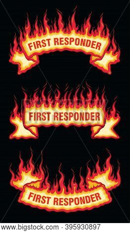 First Responder Fire Flame Scroll Banners Is An Illustration Of Three Flaming Banners With First Res