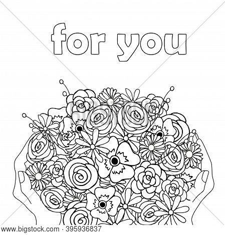 For You Floral Banner. Flowers In Hand Monochrome Sketch For Web, For Print, For Coloring Page Art D