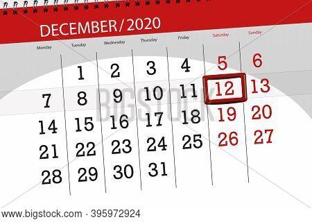 Calendar Planner For The Month December 2020, Deadline Day, 12, Saturday