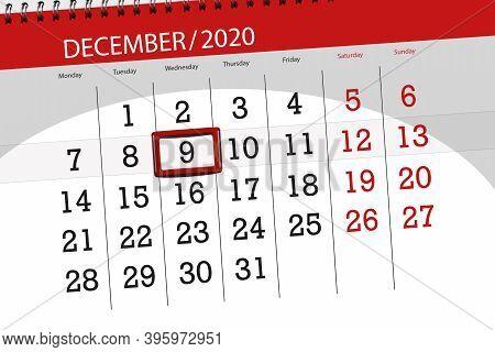 Calendar Planner For The Month December 2020, Deadline Day, 9, Wednesday