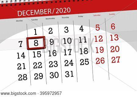 Calendar Planner For The Month December 2020, Deadline Day, 8, Tuesday