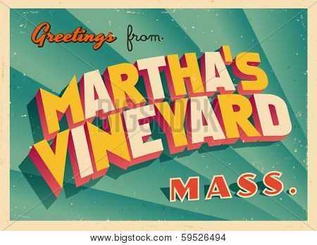 Vintage Touristic Greeting Card - Martha's Vineyard, Massachusetts - Vector EPS10. Grunge effects can be easily removed for a brand new, clean sign.