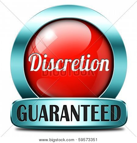 discretion guaranteed tep secret and confidential personal information discreet icon or button poster