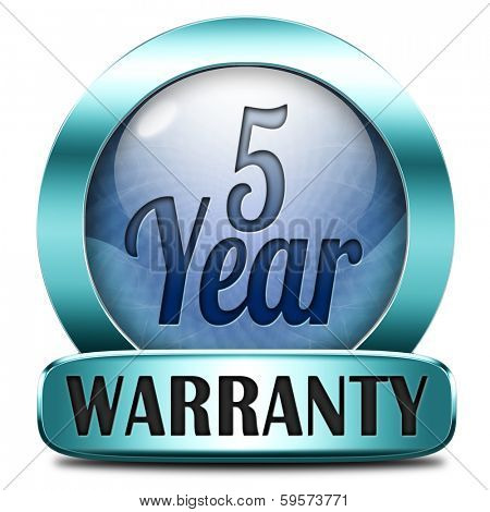 5 year warranty top quality product five years assurance and replacement best top quality guarantee guaranteed commitment blue button or sign