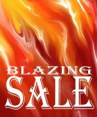 an abstact fire background with white letters that say blazing sale and with enough space left to write your own markdown poster