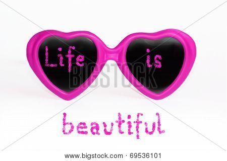 Pink Eye Glasses - Life Is Beautiful