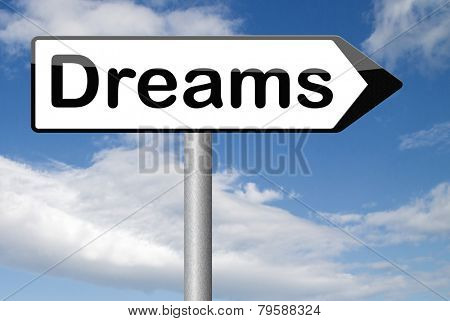 dreams  make your dream come true