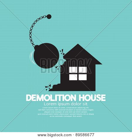 Demolition House By A Big Pendulum.