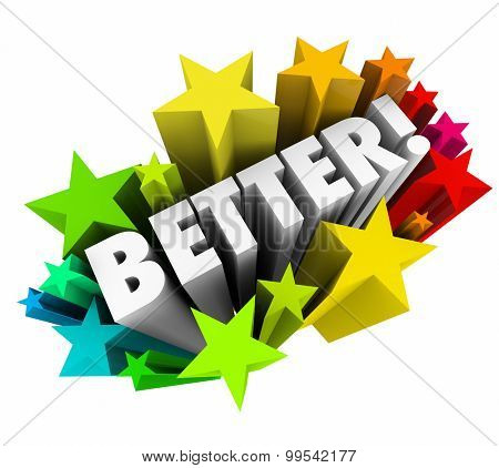 Better word in colorful stars to illustrate a product or service that is best, more satisfying, improved or increased over prior condition or competition