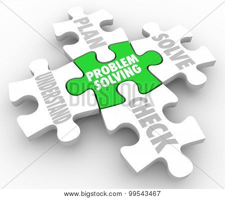 Problem Solving steps on puzzle pieces to illustrate the process of successfulling overcoming an issue, with words Understand, Plan, Solve and Check