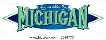 Michigan The Great Lakes State