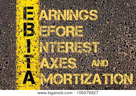 Business Acronym Ebita As Earnings Before Interest, Taxes And Amortization
