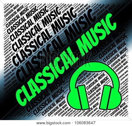 Classical Music Shows Sound Tracks And Audio