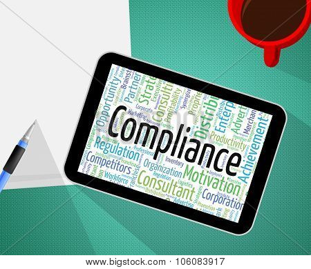 Compliance Word Represents Guidelines Obedient And Text