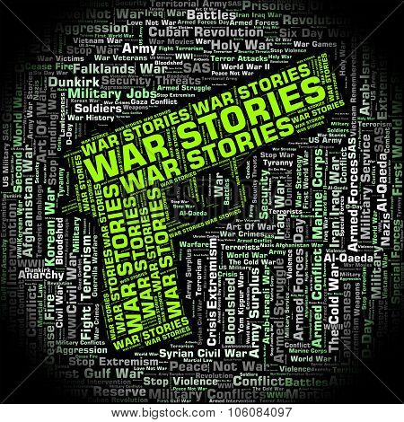 War Stories Shows Military Action And Anecdote
