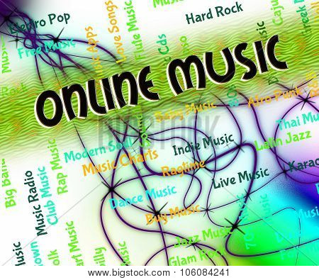 Online Music Indicates World Wide Web And Harmonies