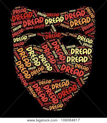 Dread Word Means Forebodings Afraid And Words